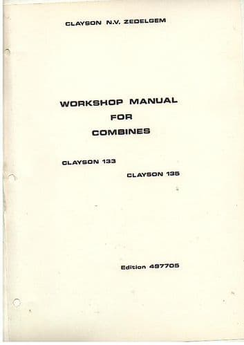 Clayson Combine M133 & M135 Workshop Service Manual