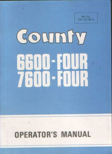 County Tractor 6600 Four & 7600 Four Operators Manual