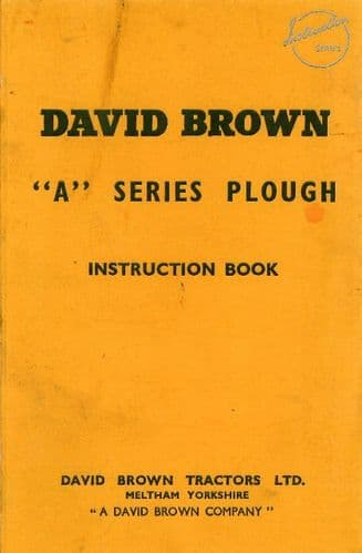 David Brown Plough Series A Operators Manual with Parts List