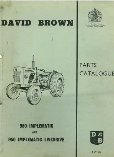 David Brown Tractor 950 Implematic & 950 Implematic Livedrive Parts Manual