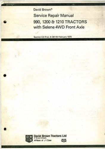 David Brown Tractor 990 1200 & 1210 Selene 4WD Workshop Service Manual - 4WD ONLY