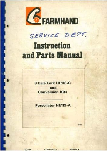 Farmhand 8 Bale Fork HE118-C & Conversion Kit for Collector HE119-A Operators Manual with Parts List