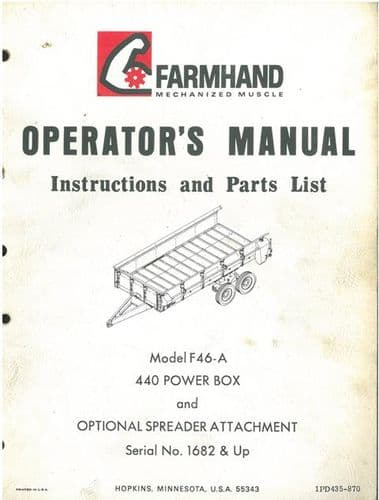 Farmhand Model F46-A 440 Power Box & Optional Spreader Attachment Operators Manual with Parts List