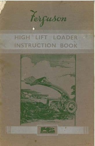 Ferguson High Lift Loader (Banana Loader) Operators Manual