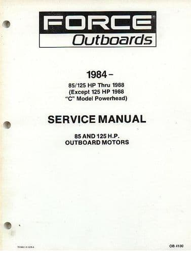 Force Outboards 1984 - 85 / 125 HP Thru 1988 (Except 125HP 1988 'C' Model Powerhead) Service Manual