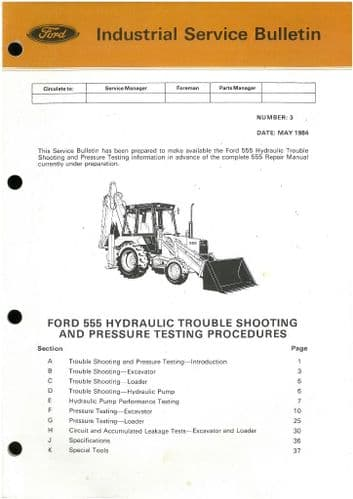 Ford Digger Loader Backhoe 555 Hydraulic Trouble Shooting Procedures Bulletin - May 1984
