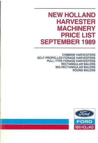 Ford New Holland Harvester Machinery Recommended Retail Price List - September 1989 - ORIGINAL
