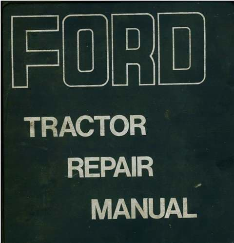 Ford Tractor 2000 3000 4000 5000 7000 8000 9000 Service Workshop Manual