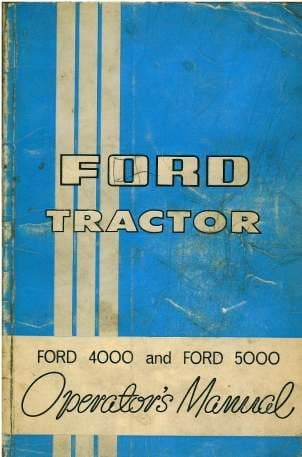 Ford Tractor 4000 & 5000 Operators Manual