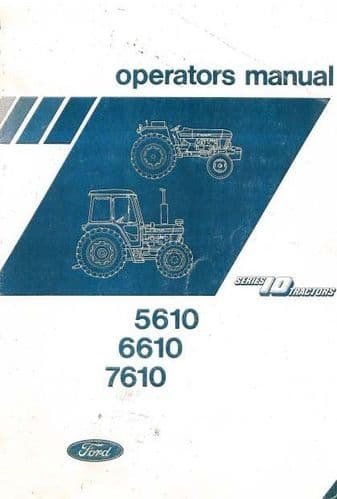 Ford Tractor 5610 6610 7610 Operators Manual