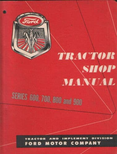 Ford Tractor 600 700 800 900 Service Workshop Manual