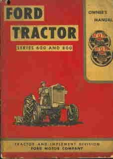 Ford Tractor 600, 800, Operators Manual