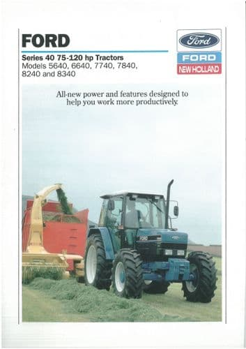 Ford Tractor Series 40 75-120hp - 5640 6640 7740 7840 8240 and 8340 Brochure