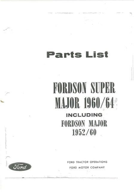 Fordson Super Major Tractor Parts Manual - 1960/64