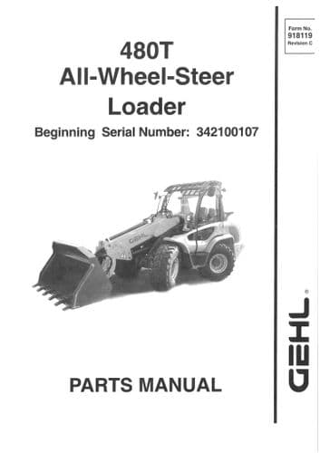 Gehl All Wheel Steer Loader Model 480T Parts Manual 480 T