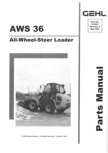 Gehl All Wheel Steer Loader Model AWS36 Parts Manual AWS 36