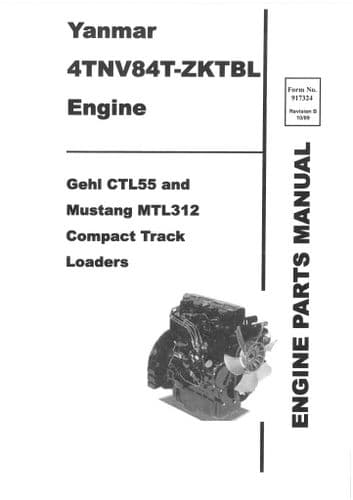 Gehl Compact Track Loader CTL55 & Mustang MTL312  Yanmar Engine 4TNV84T Parts Manual CTL 55 MTL 312