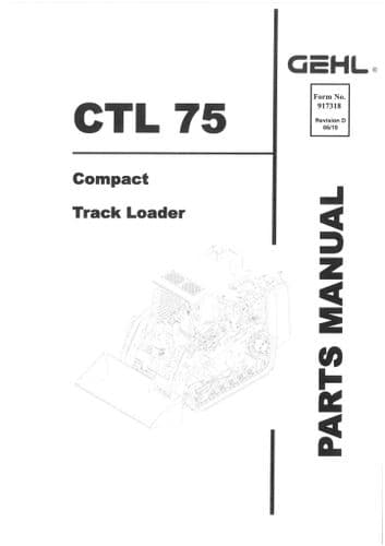 Gehl Compact Track loader  Model CTL75  Parts Manual CTL 75