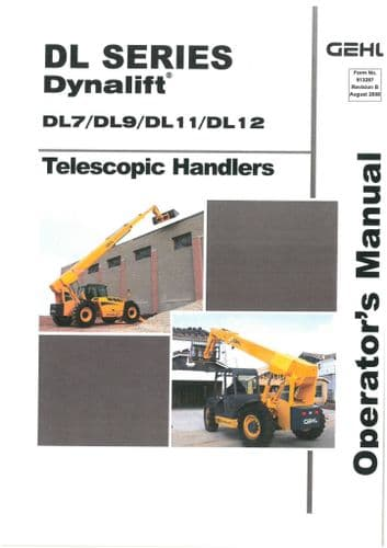 Gehl DL Series Dynalift Telescopic Handlers  DL7 DL9 DL11 DL12 Operators Manual