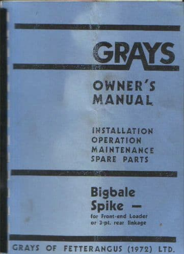 Grays Big Bale Spike Operators Manual with Parts List