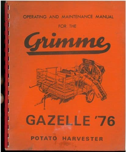 Grimme Potato Harvester Gazelle '76 Operators Manual