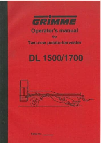 Grimme Potato Harvester Two Row Model DL1500 & DL1700 Operators Manual