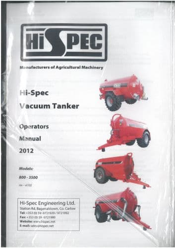 HiSPEC Slurry Tanker 800 1000 1150 1350 1600 2000 2300 2500 3000 3500 4000 Operators & Parts Manual