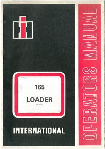 International 165 Loader Operators Manual