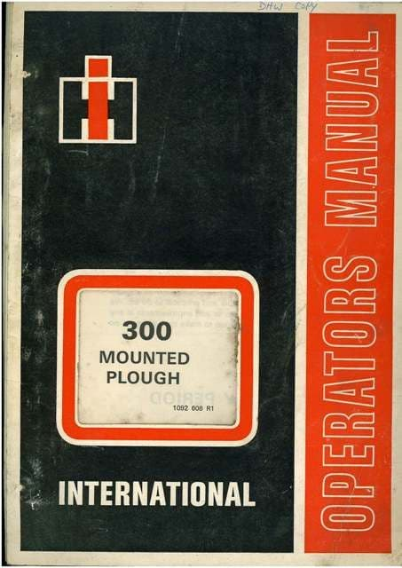 International 300 Mounted Plough Operators Manual with Parts List