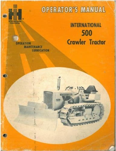International 500 Crawler Tractor Operators Manual