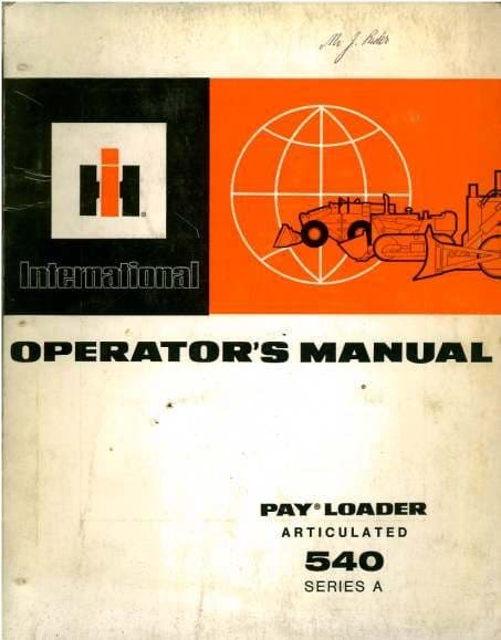 International 540 Series A Articulated Payloader Operators Manual