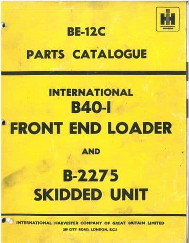 International B40-1 Front End Loader & B2275 Skidded Unit Parts Manual