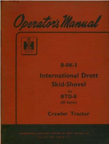 International Drott Skid Shovel B-8K-3 for BTD8 Operators Manual