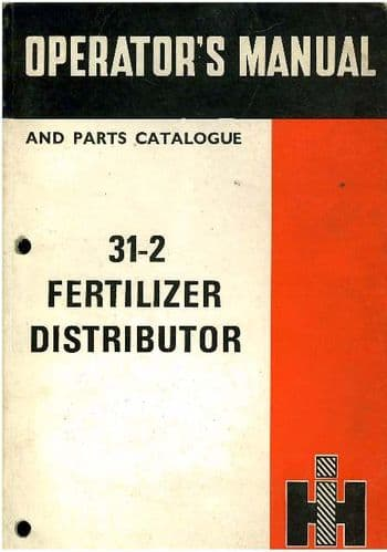 International Fertilizer Distributor 31-2 Operators Manual with Parts List