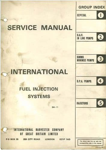 International Fuel Injection Systems Service Manual CAV In Line Pumps, Simms Minimec Pumps DPA Pumps