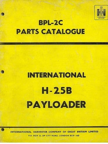 International H-25B Payloader Parts Manual - H25B
