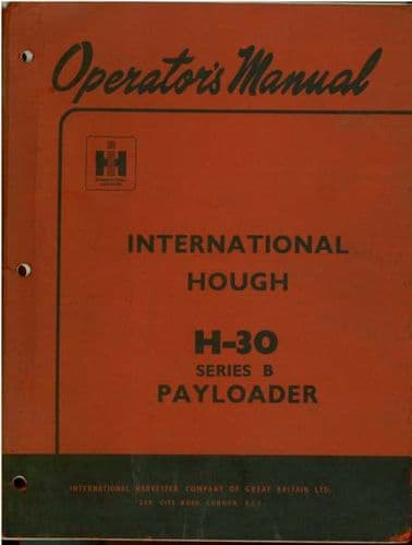 International Hough H30 Series B Payloader Operators Manual