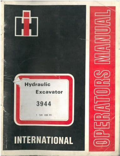 International Hydraulic Excavator 3944 Operators Manual