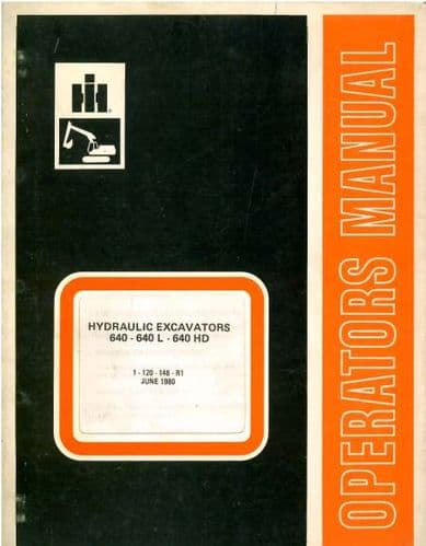 International Hydraulic Excavator 640 640L 640HD Operators Manual