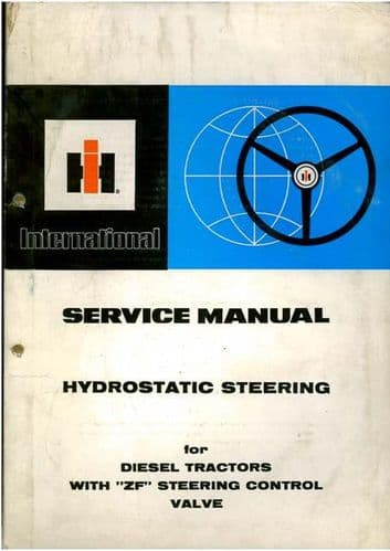 International Hydrostatic Steering for Diesel Tractors with ZF Service Workshop Manual
