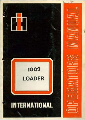 International Loader 1002 Ops Manual with Parts List 354 444 454 474 475 574 674 2300 2350 2400 2500