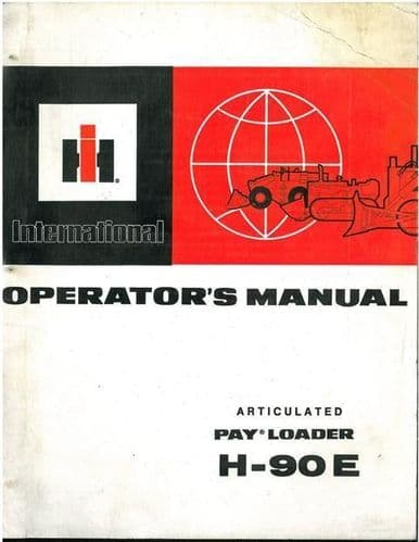 International Payloader H-90E Operators Manual - Original Manual