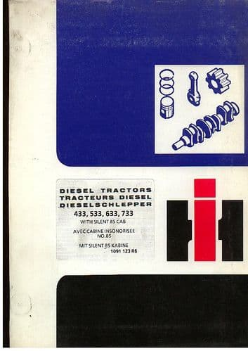 International Tractor 433 533 633 733 Parts Manual with Silent 85 Cab