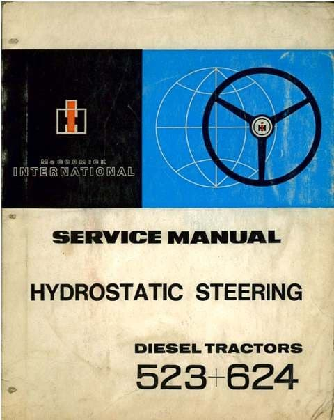 International Tractor 523 & 624 Hydrostatic Steering Workshop Service Manual