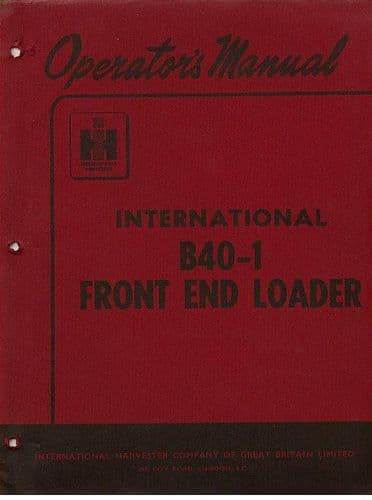 International Tractor Front End Loader B40-1 Operators Manual