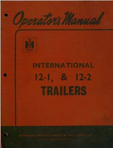 International Trailer 12-1 & 12-2 Operators Manual with Parts List
