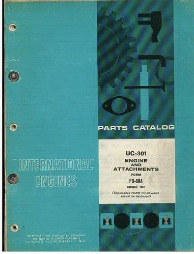International UC-301 Engine & Attachments Parts Manual
