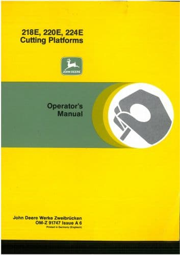 John Deere 218E 220E 224E Cutting Platforms Operators Manual - ORIGINAL
