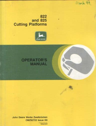John Deere 822 & 825 Cutting Platforms Operators Manual