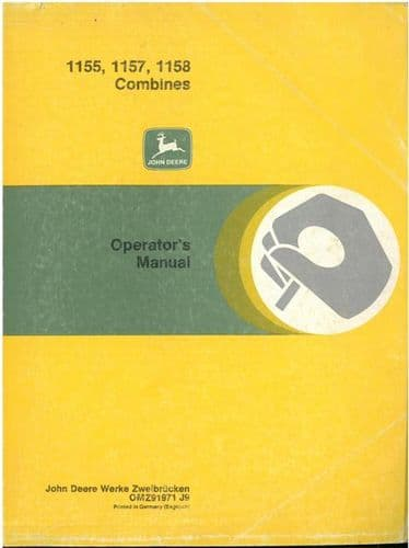 John Deere Combine 1155 1157 1158 Operators Manual - ORIGINAL